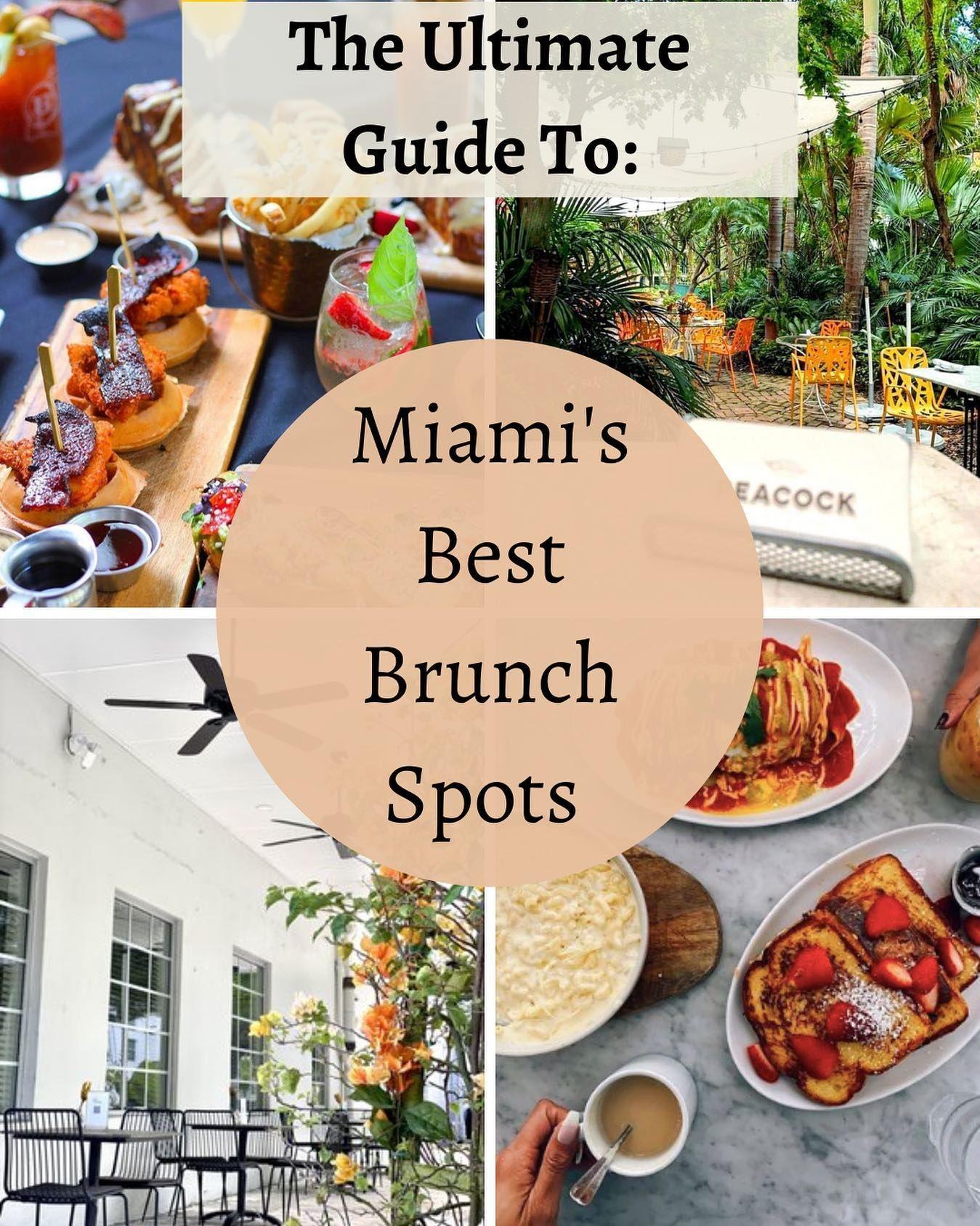 Miami Social Media Manager On Instagram Miami S Best Brunch Spots I 2021