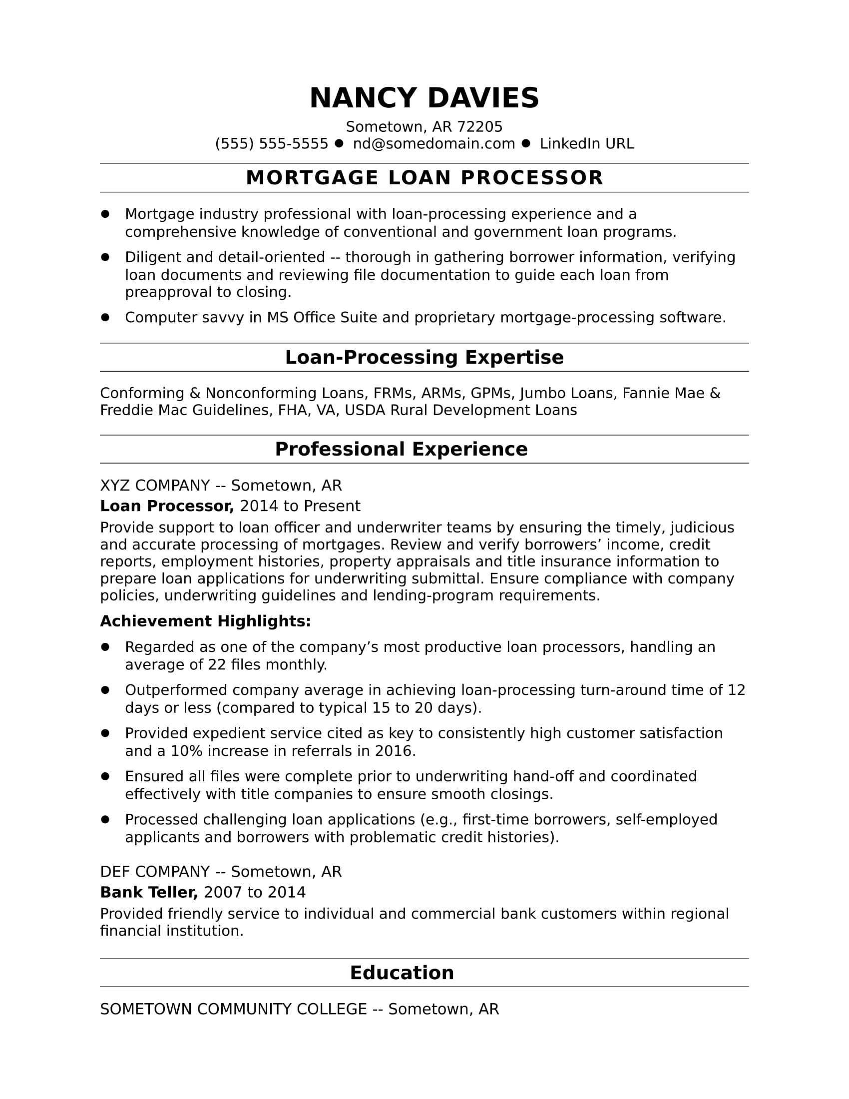 Does Your Resume Demonstrate How Accurately And Efficiently You Process Loans If Not Borrow Ideas From This Sample Resume For A Mortgage Loan Processor Mortgage Loan Officer Mortgage Loans Mortgage Processor