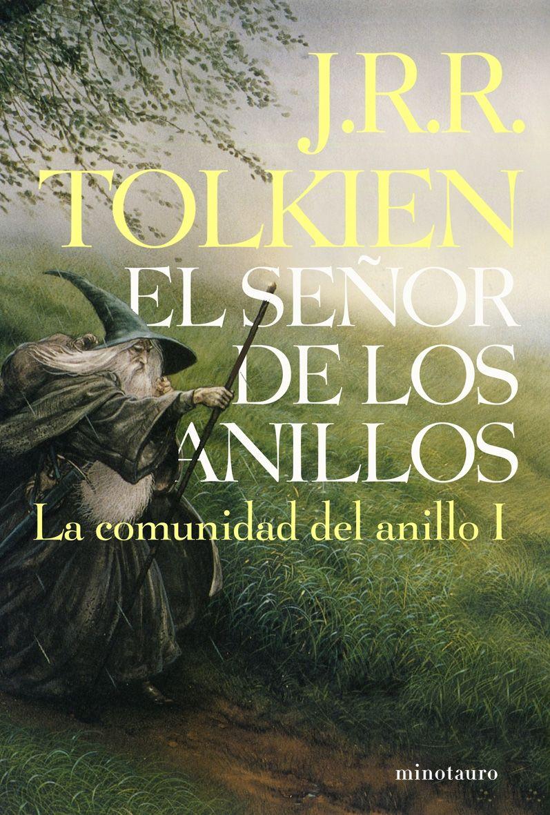 El Señor De Los Anillos La Comunidad Del Anillo J R R Tolkien El Señor De Los Anillos Los 100 Mejores Libros Ciencia Ficcion Libros