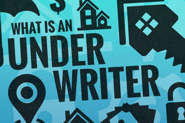 What Is An Underwriter And What Do They Do Underwriting Home Buying Insurance Policy