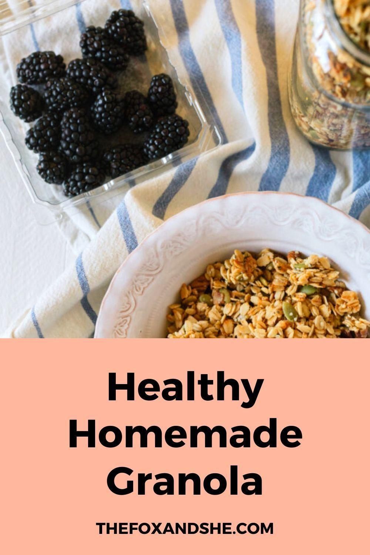 Homemade Healthy Granola - The Fox