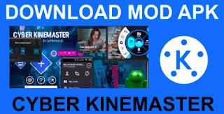 Download Cyber Kinemaster Pro Mod Apk Premium Unlocked Terbaru Pro Tech Aplikasi Video Pengukur
