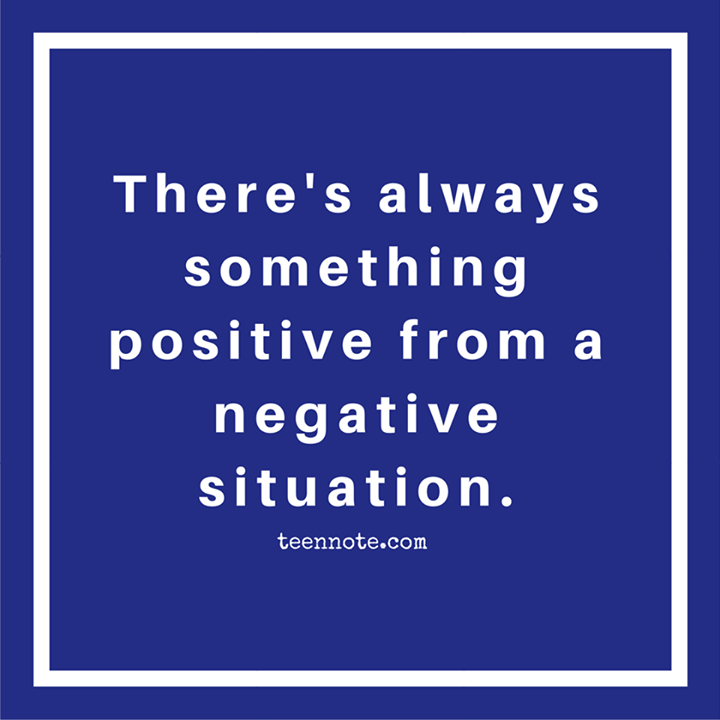 True. Always have a positive mind. #teennote