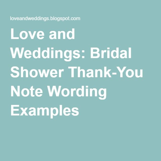 Love and Weddings Bridal Shower Thank-You Note Wording Examples I