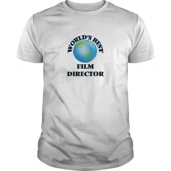 Worldu0027s Best Film Director T Shirts, Hoodies Check price - film director job description