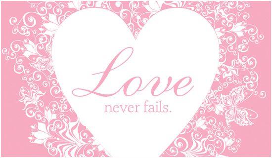 Free Love Ecards Love Cards Love Never Fails Free Christian