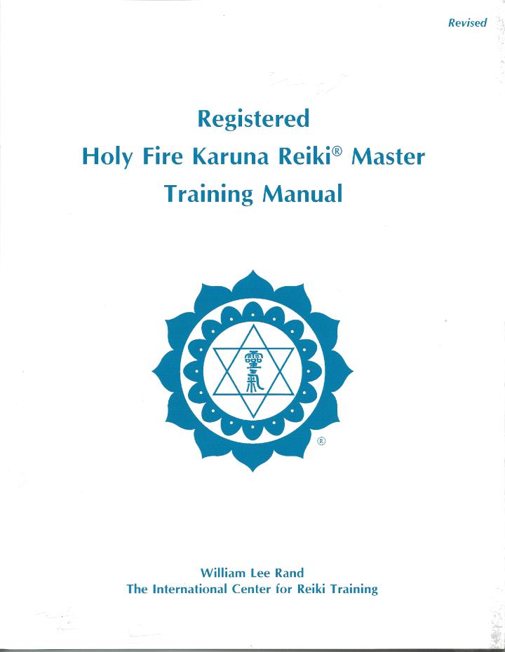 Registered Holy Fire Karuna Reiki Master Training Manual