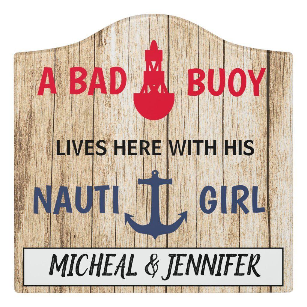 Photo of Bad Buoy Nauti Girl Funny Nautical Fishing Door Sign