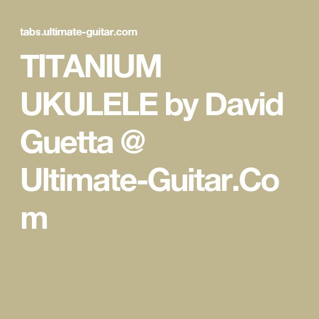 Titanium Ukulele By David Guetta Ultimate Guitar Ukulele