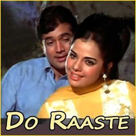 Duest Songs Chup Gaye Sare Nazare Oye Kya Baat Ho Gayi Do Raaste 1970 Romantic Songs Songs Music Director