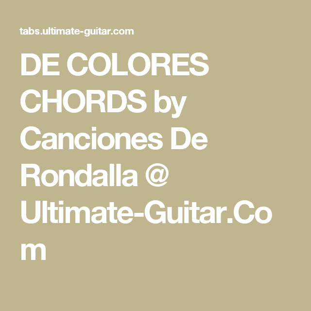 De Colores Chords By Canciones De Rondalla Ultimate Guitar