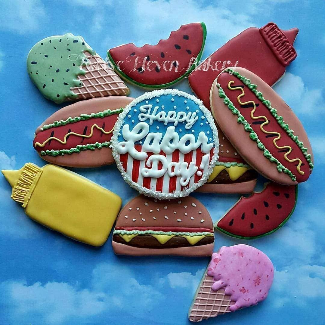 An oldie but it s the only Labor Day cookies I have Happy Labor Day Wear all the whites take all the naps drink some beers but drink more water An oldie but it s the only...