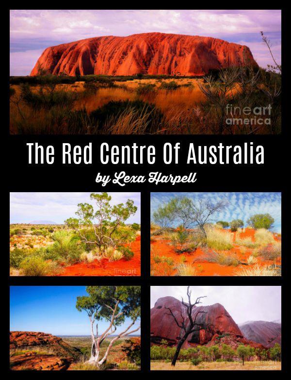 The Red Centre Of Australia by: Lexa Harpell #Uluru #Australia #TravelArt #Travel