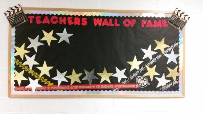 Teacher Appreciation Bulletin Board Idea Hollywood Wall Of Fame Teacher Appreciation Week Staff Appreciation Week Hollywood Theme Classroom