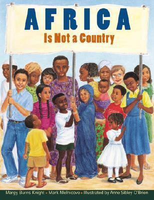 Africa Is Not A Country By Margy Burns Knight Multicultural Books Childrens Books Africa
