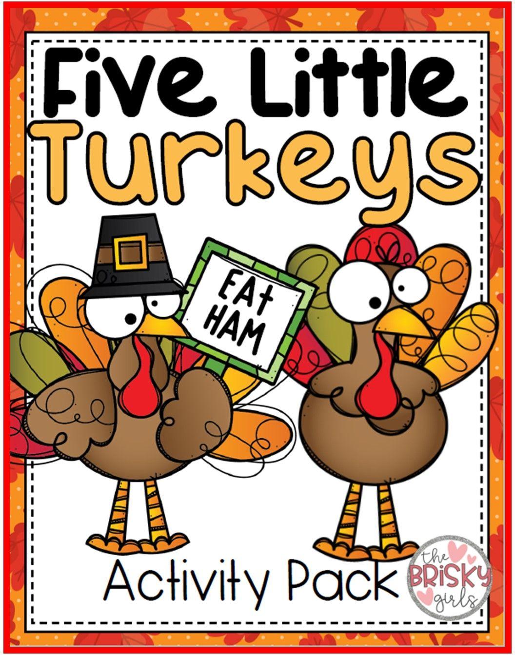 5 Little Turkeys Thanksgiving Activities Prek