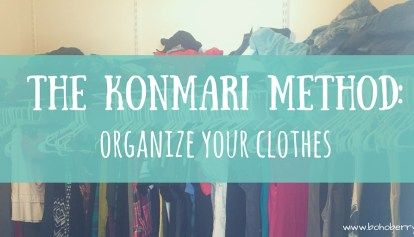The KonMari Method: Organize Your Clothes