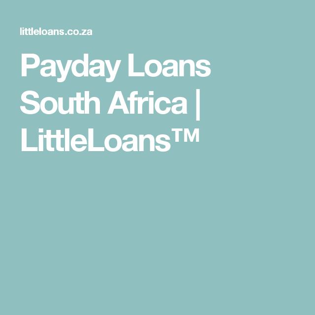 Payday Loans South Africa   LittleLoans™