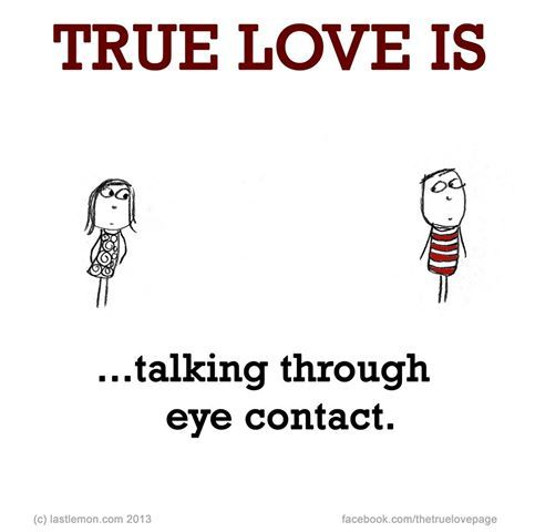 True Love 20 Eye Contact Quotes Eyes Quotes Love Cute Love Quotes