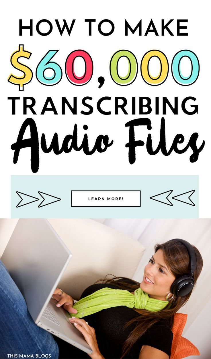 How to A Transcriptionist Make Up to 60/hr