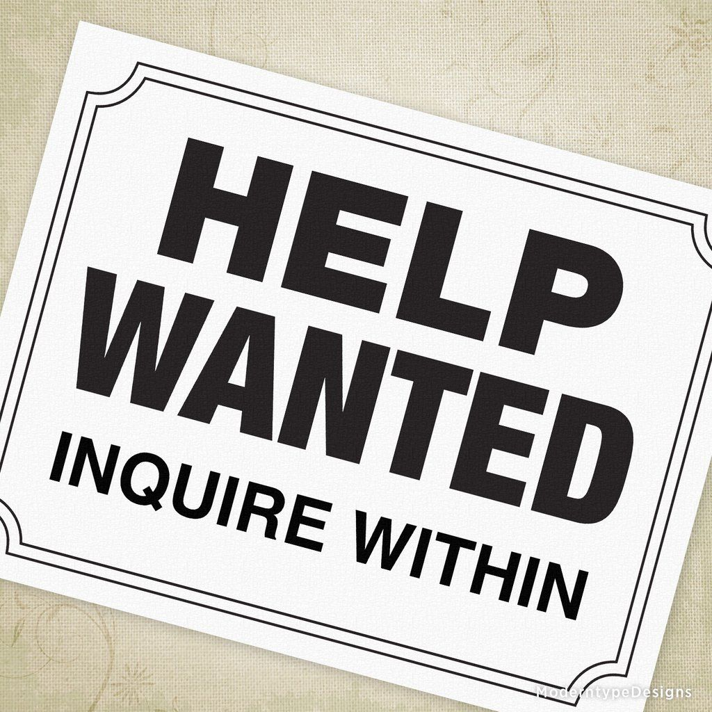 It's just an image of Exhilarating Printable Help Wanted Sign