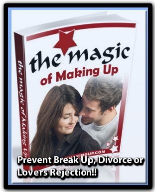 Now You Can Stop Your Break Up, Divorce or Lovers Rejection...Even If Your Situation Seems Hopeless!