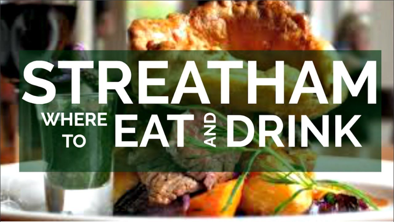 Where To Find The Best Cafes Pubs And Restaurants Near Me In Streatham Cool Cafe Pubs And Restaurants Restaurant