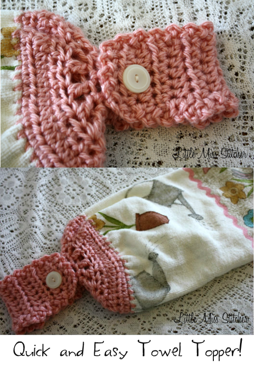 Little Miss Stitcher: Quick and Easy Crochet Towel Topper Pattern ...