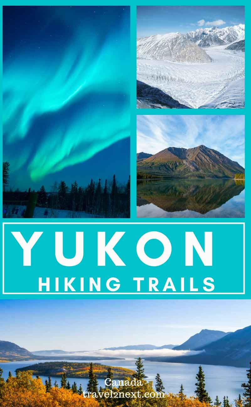A Guide To Hiking In The Yukon