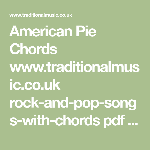 American Pie Chords www.traditionalmusic.co.uk rock-and-pop-songs ...