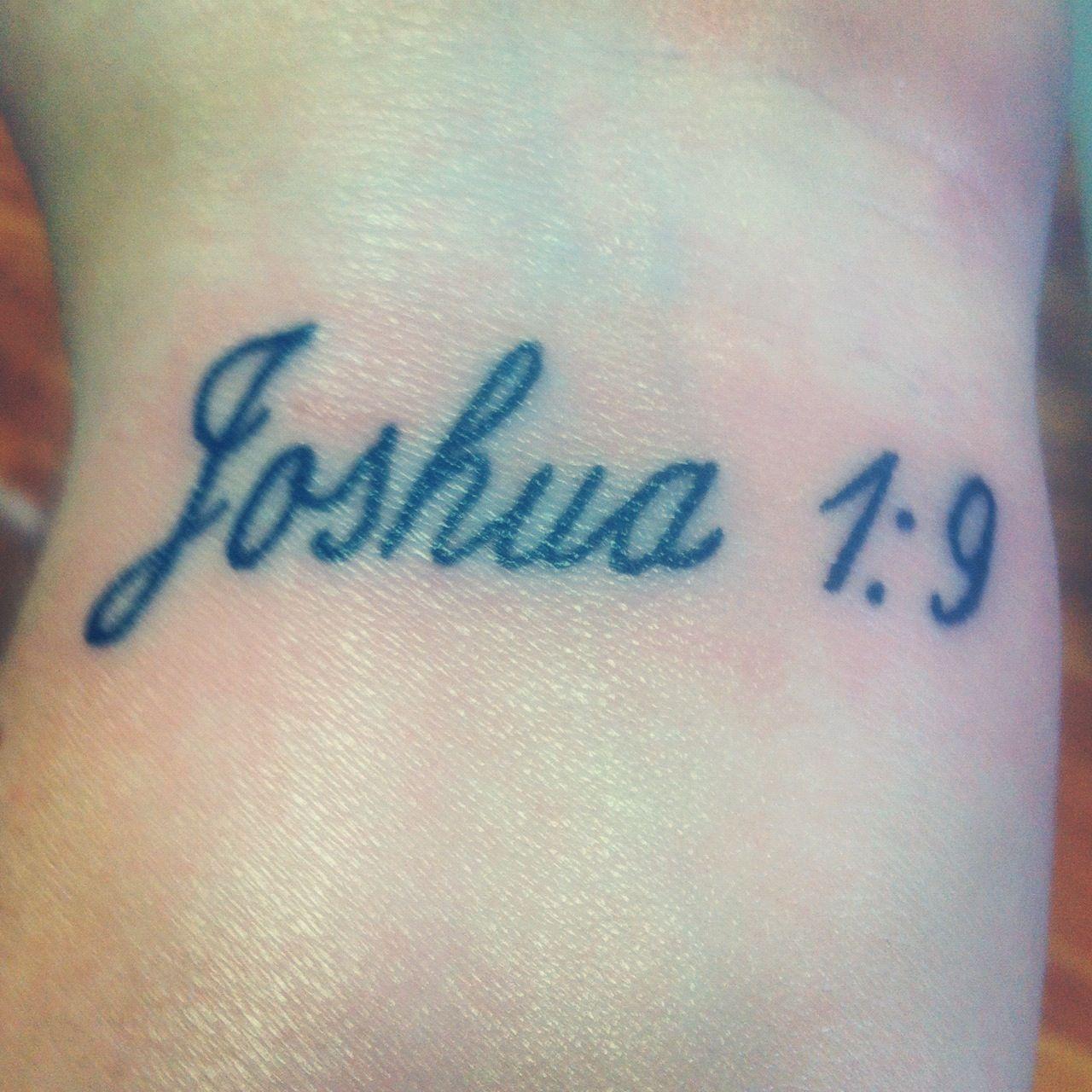 Joshua 1 9 for Joshua 1 9 tattoo