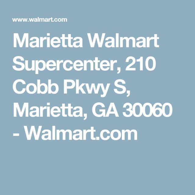 Marietta Walmart Supercenter 210 Cobb Pkwy S Marietta Ga