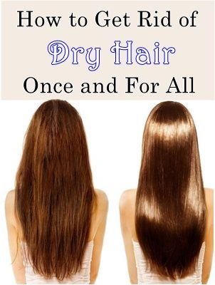 How To Get Rid Of Dry Hair Naturally Thick Hair Remedies Dry Hair Remedies Dry Natural Hair
