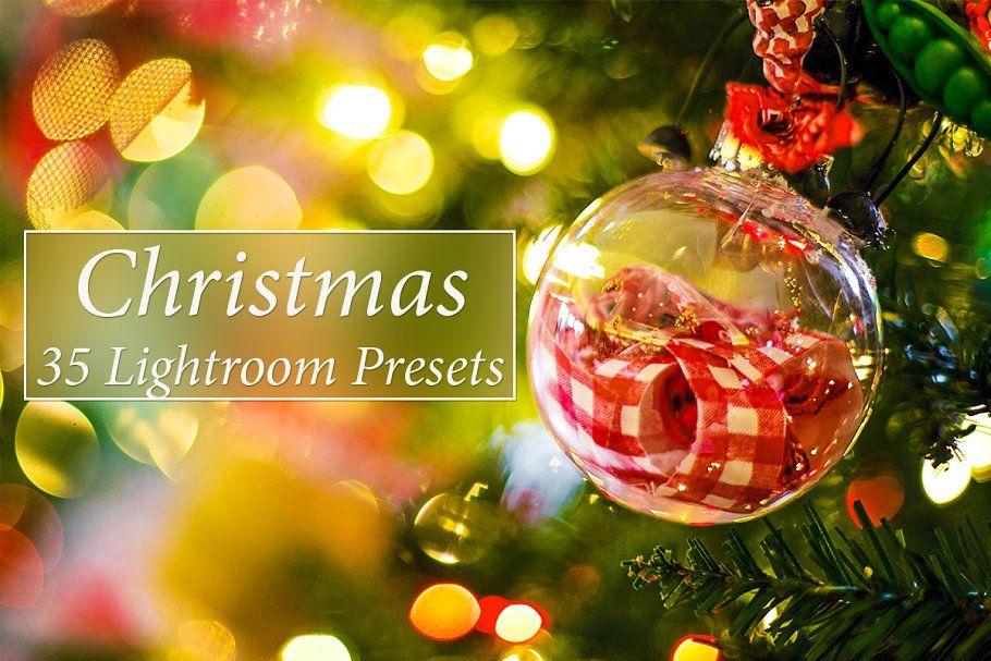 35 Christmas Lr Presets Christmas Lr Actions Presets Lr Preset Lightroom Presets
