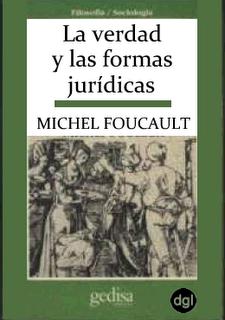 Michel Foucault La Verdad Y Las Formas Juridicas Verdades Juridico Portadas De Libros
