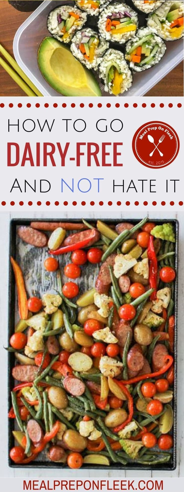How To Go Dairy Free And Not Hate It - Meal Prep on Fleek