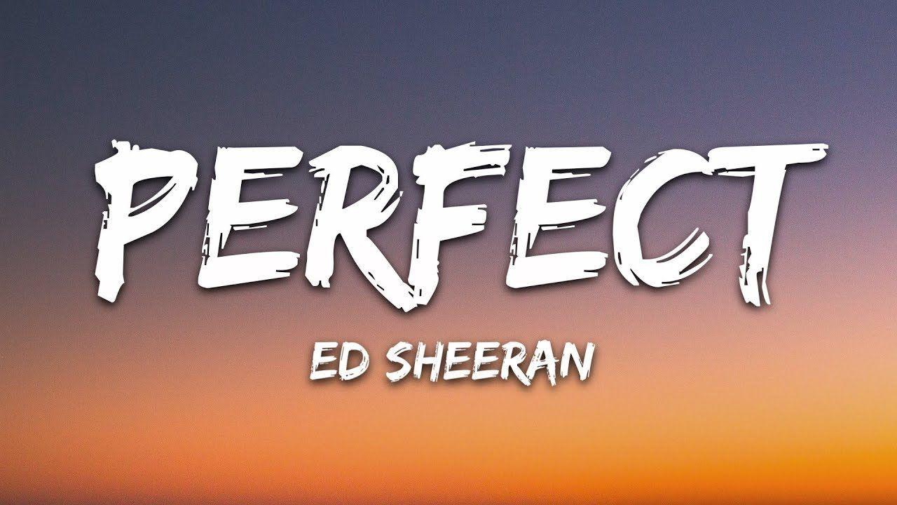 Part 3 Happy Birthday Home Sweet Home Wedding Bells Ed Sheeran Perfect Lyrics Ed Sheeran Ed Sheeran Lyrics Lyrics