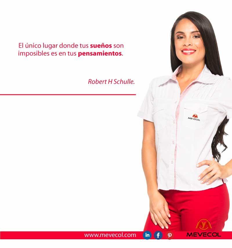 ¡Todos nuestros sueños se hacen posible a la medida que los queremos ver en realidad! feliz viernes. #UniformesMevecol