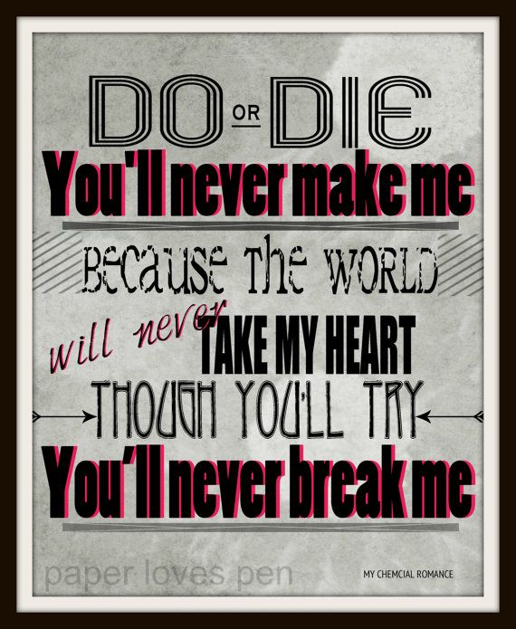 My Chemical Romance song lyric art, Welcome To The Black Parade song lyric print art. lyric Art Quote 8X10, 11x14 Typography Poster Print