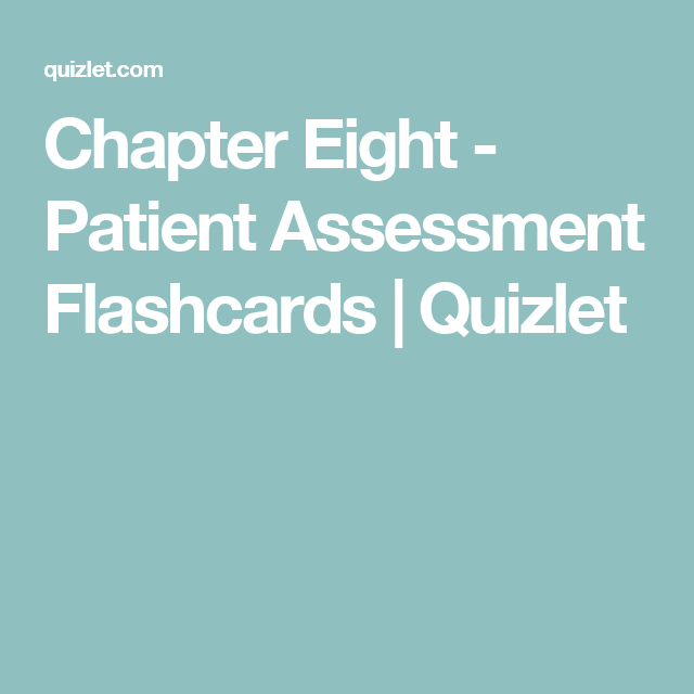 Chapter 23 flashcards quizlet emt pinterest chapter eight patient assessment flashcards quizlet ccuart Image collections