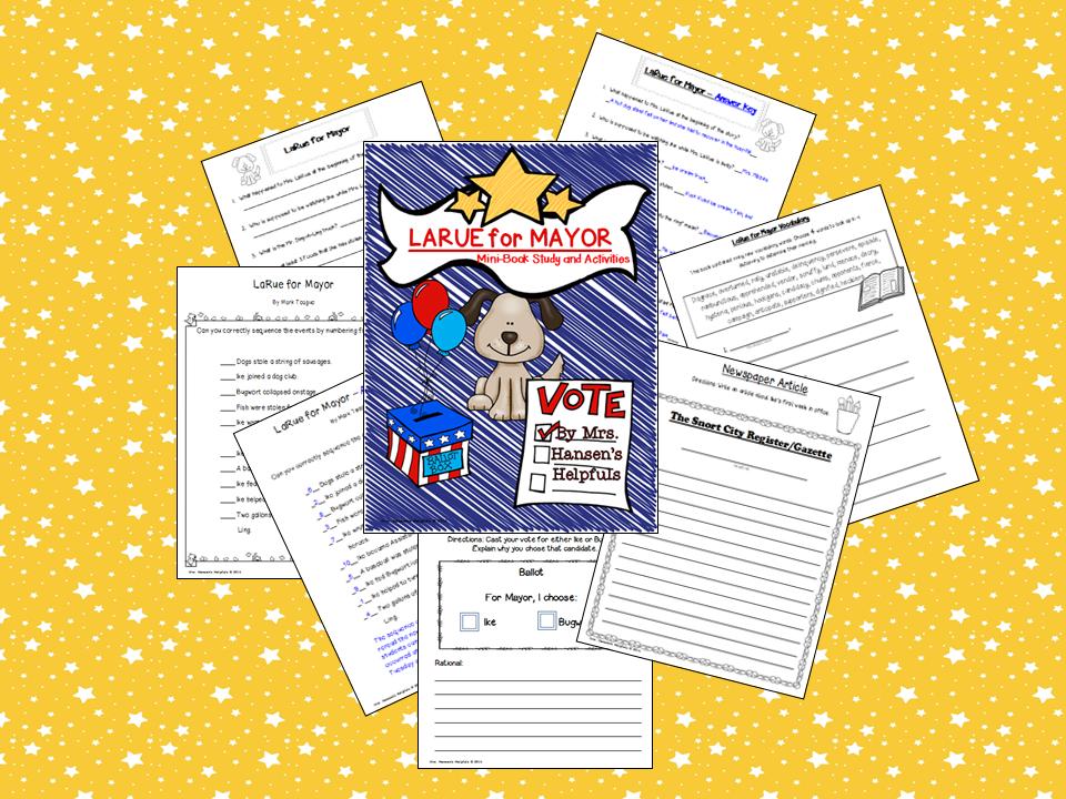 LaRue for Mayor by Mark Teague Mini Book Study and Activities. http://www.teacherspayteachers.com/Store/Mrs-Hansens-Helpfuls
