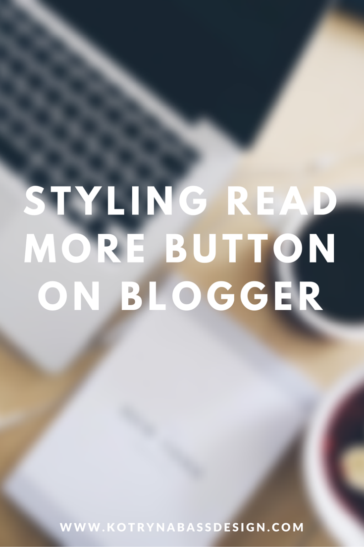 Default blogger styling of read more button can look a bit boring default blogger styling of read more button can look a bit boring and unnoticeable tho pronofoot35fo Image collections