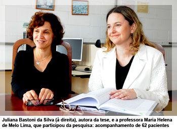 Juliana Bastoni da Silva (à direita), autora da tese, e a professora Maria Helena de Melo Lima, que participou da pesquisa: acompanhamento de 62 pacientes