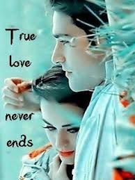 Image Result For True Love Never Ends Love Yaad Pinterest Love