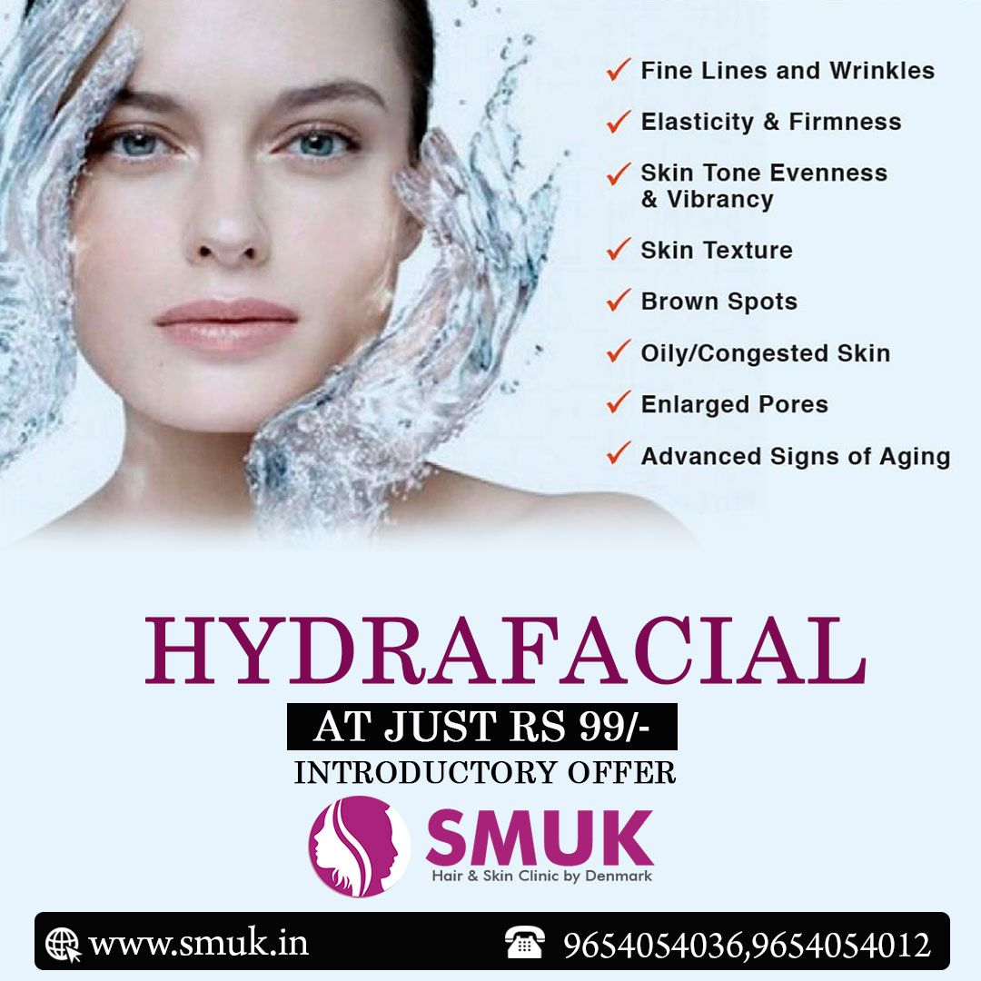 Hydrafacial At Just Rs 99 Introductory Offer For More Details Visit Www Smuk In Smuk Skincare Hairtreatment Hydra Facial Skin Clinic Congested Skin