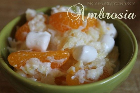 Ambrosia http://www.momspantrykitchen.com/ambrosia.html