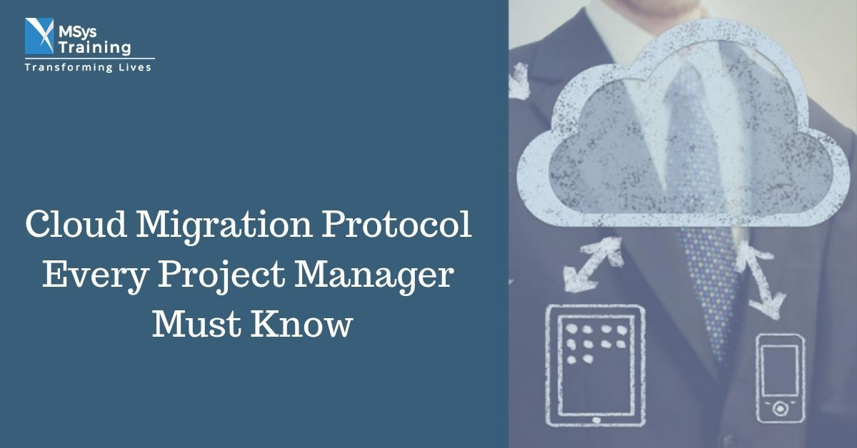 Cloud migration protocol every project manager must know