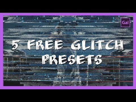 5 Free Glitch Presets for Premiere Pro CC 2017 - YouTube | Adobe