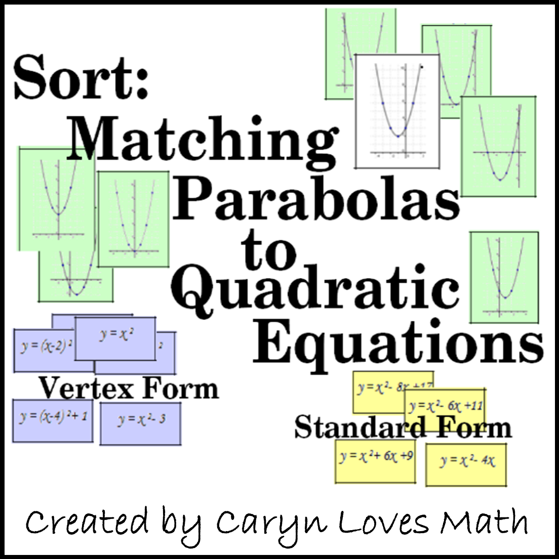 Matching Graphs Of Parabola With Quadratic Equations