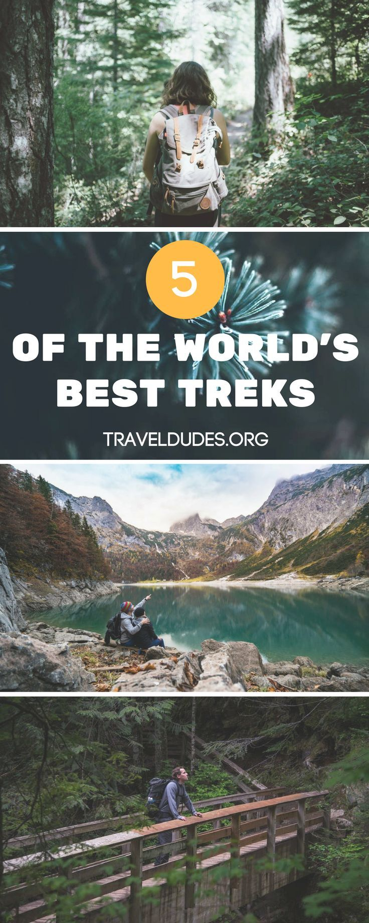 5 Of The Best Treks In The World. From The Inca Trail In